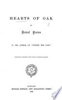 """Hearts of Oak, or Naval yarns. By the author of """"Vonved the Dane"""" [i.e. William Hurton]. Originally published in the Dublin University Magazine"""