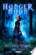 Hunger Moon Book