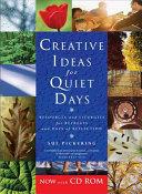 Creative Ideas for Quiet Days