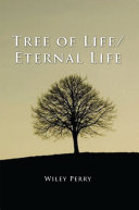 Tree of Life/ Eternal Life