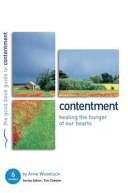 Contentment  Healing the Hunger of Our Hearts