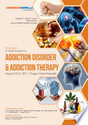 Proceedings of 6th World Congress on Addiction Disorder   Addiction Therapy 2017