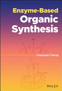 Enzyme Based Organic Synthesis
