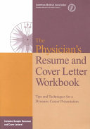 The Physician s Resume and Cover Letter Workbook