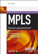 MPLS. Fondamenti e applicazioni alle reti IP