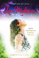 Supernatural Love Medicine