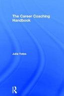 The Career Coaching Handbook