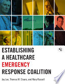 Establishing a Healthcare Emergency Response Coalition