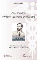 Axel Munthe, médecin vagabond de l'Europe