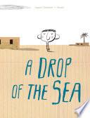 Drop of the Sea, A