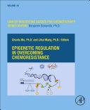 Epigenetic Regulation in Overcoming Chemoresistance Book