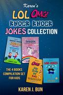 Karen s LOL  OMG And Knock Knock Jokes Collection