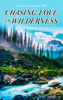 CHASING LOVE IN WILDERNESS  3 Western Romance Novels