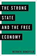 The Strong State And The Free Economy