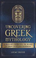 Uncovering Greek Mythology Book