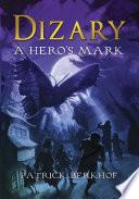 Dizary   a Hero s Mark