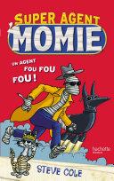 Super Agent : Momie