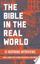 The Bible in the Real World  31 Inspiring Interviews Book