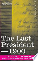 The Last President Or 1900