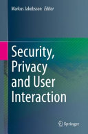 Security  Privacy and User Interaction