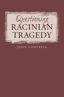 Questioning Racinian Tragedy