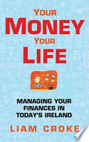 Your Money - Your Life