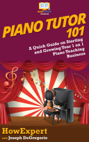 Piano Tutor 101 Pdf/ePub eBook