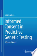 Informed Consent in Predictive Genetic Testing Book