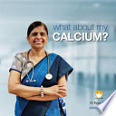 What About My Calcium?