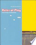 """Rules of Play: Game Design Fundamentals"" by Katie Salen, Katie Salen Tekinbaş, Eric Zimmerman, Askews"
