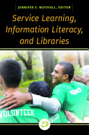 Service Learning, Information Literacy, and Libraries
