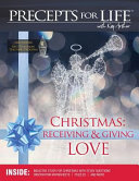 Christmas Receiving And Giving Love Precepts For Life Study R Companion Color Version