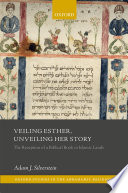 Veiling Esther  Unveiling Her Story Book PDF