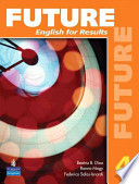 Future  : English for Results , Band 4