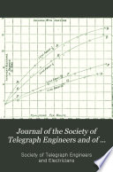 Journal Of The Society Of Telegraph Engineers And Of Electricians Book PDF