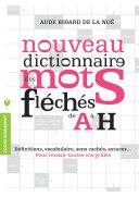 Pdf Nouveau dictionnaire des mots fléchés de A à H Telecharger