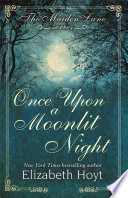 Once Upon a Moonlit Night  A Maiden Lane Novella Book