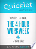 Quicklet on The 4 Hour Work Week by Tim Ferriss