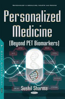 Personalized Medicine  beyond PET Biomarkers