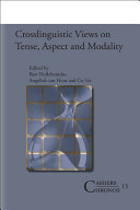 Crosslinguistic Views on Tense  Aspect and Modality