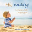 Hi, Daddy!