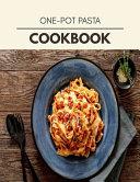 One pot Pasta Cookbook