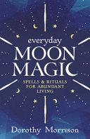 Everyday Moon Magic