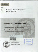 Final Evaluation Report   2008 Building Energy Efficiency Standards   Proposed Compliance Option for an Alternative to the Use of Temperature Measurement Access Holes