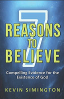 7 Reasons To Believe