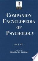 Companion Encyclopedia of Psychology