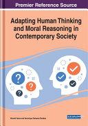 Adapting Human Thinking and Moral Reasoning in Contemporary Society Pdf/ePub eBook