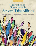 Instruction of Students with Severe Disabilities  Pearson Etext with Loose Leaf Version    Access Card Package