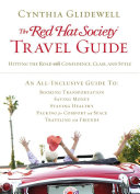 The Red Hat Society Travel Guide