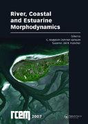 River Coastal And Estuarine Morphodynamics Rcem 2007 Two Volume Set Book PDF
